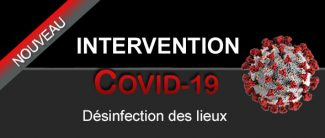 Intervention désinfection des lieux Covid-19
